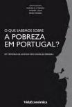 o que sabemos sobre a pobreza em portugal
